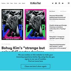 "Bohuy Kim's ""strange but splendid"" poster designs"