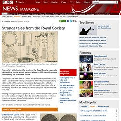 Strange tales from the Royal Society