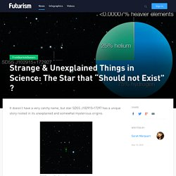 "Strange & Unexplained Things in Science: The Star that ""Should not Exist"" ?"