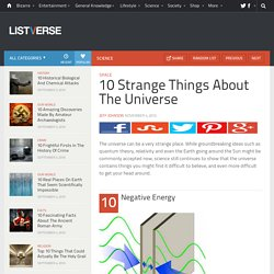 10 Strange Things About The Universe - Top 10 Lists | Listverse