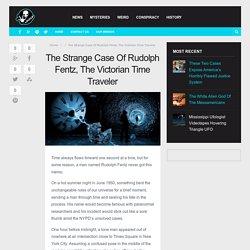 The Strange Case Of Rudolph Fentz, The Victorian Time Traveler –