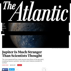 Jupiter Is Much Stranger Than Scientists Thought - The Atlantic
