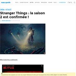 Stranger Things : la saison 2 est confirmée !