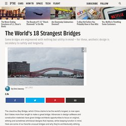 The World's 18 Strangest Bridges: Gallery