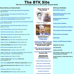 The BTK Site - BTK Strangler Serial Killer - Dennis Rader