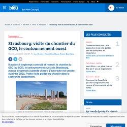 Strasbourg: visite du chantier du GCO, le contournement ouest