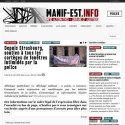 Depuis Strasbourg, soutien à tous les cortèges de fenêtres intimidés par la police