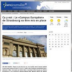 Ca y est : Le «Campus Européen» de Strasbourg va être mis en place !