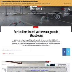 RUE89 // Strasbourg : Particuliers louent voitures en gare de Strasbourg
