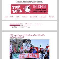 CETA : après le vote de Strasbourg, faire échec à la ratification nationale