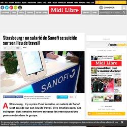 Strasbourg : un salarié de Sanofi se suicide sur son lieu de travail