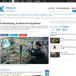 A Strasbourg, le street art est partout - France 3 Alsace