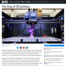 Stratasys 3D Printing Analysis: The king of 3D printing