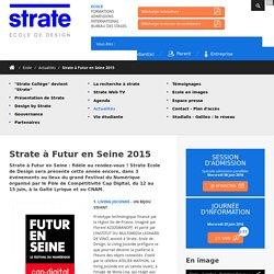 Strate à Futur en Seine 2015