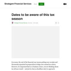 Dates to be aware of this tax season
