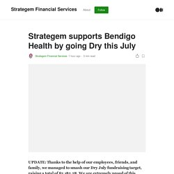 Strategem supports Bendigo Health by going Dry this July