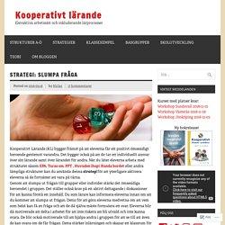 Struktur: Slumpa fråga – Kooperativt Lärande