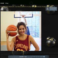 Strategi Gila Bermain Judi Bola Basket di situs SBOBET Online Terpercaya - Tips Bermain Judi Poker Online Dari Pakarnya Menang Terus