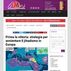 Strategia per annientare il jihadismo in Europa