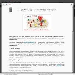 Honlap Optimalizálás: 7 Lépés Ahhoz, Hogy Nyerjen a Helyi SEO Stratégiájával