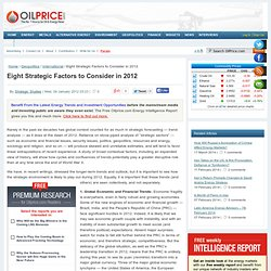 Eight Strategic Factors to Consider in 2012 at Oil Price