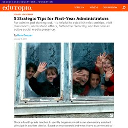5 Strategic Tips for First-Year Administrators