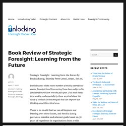 Book Review of Strategic Foresight: Learning from the Future – Unlocking Foresight