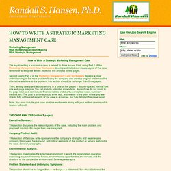 Dr. Randall Hansen's How to Write A Strategic Marketing Management Case
