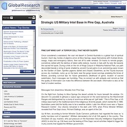 Strategic US Military Intel Base in Pine Gap, Australia