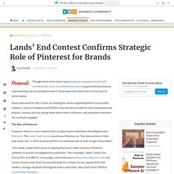 Lands' End Contest Confirms Strategic Role of Pinterest for Brands