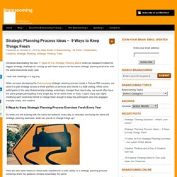 Strategic Planning Process Ideas - 9 Ways to Keep Things Fresh