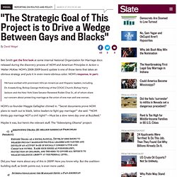 """The Strategic Goal of This Project is to Drive a Wedge Between Gays and Blacks"""