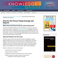 Strategic Plans and Reports for Future Ready Libraries