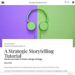 A Strategic Storytelling Tutorial - Modernist Studio