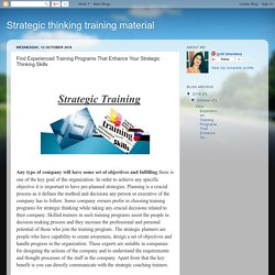 Strategic thinking training material: Find Experienced Training Programs That Enhance Your Strategic Thinking Skills