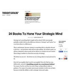 24 Books To Hone Your Strategic Mind
