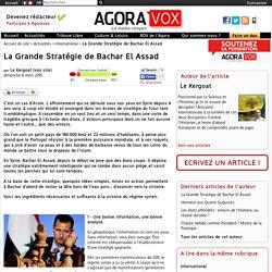 La Grande Stratégie de Bachar El Assad