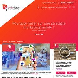 Pourquoi miser sur une stratégie marketing mobile ?