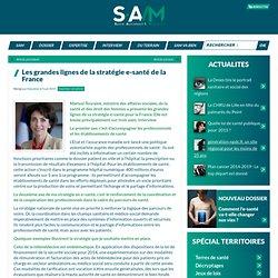 Les grandes lignes de la stratégie e-santé de la France