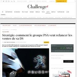 Stratégie: comment le groupe PSA veut relancer les ventes de sa DS