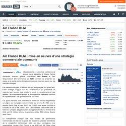 Air France KLM : mise en oeuvre d'une stratégie commerciale commune