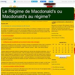 II - La stratégie de commercialisation de Mc Donald - Le Régime de Macdonald's ou Macdonald's au régime?