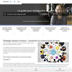 Tuto stratégie réseaux sociaux : gérer sa communauté en ligne - Verisign