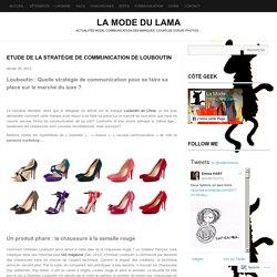 Etude de la stratégie de communication de Louboutin