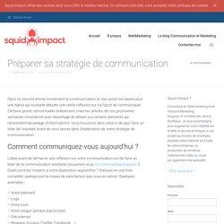Préparer sa stratégie de communication