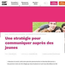 Une stratégie pour communiquer auprès des jeunes