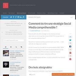 Comment écrire une stratégie Social Media compréhensible ? -