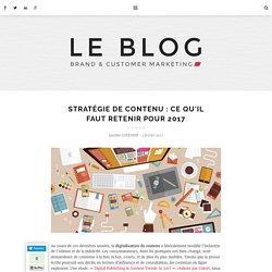 Stratégie de contenu : 5 conseils pour performer en 2017 en matière de contenu