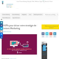 19 KPIs pour driver votre stratégie de content marketing