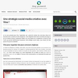 Une stratégie social media créative avec Vine
